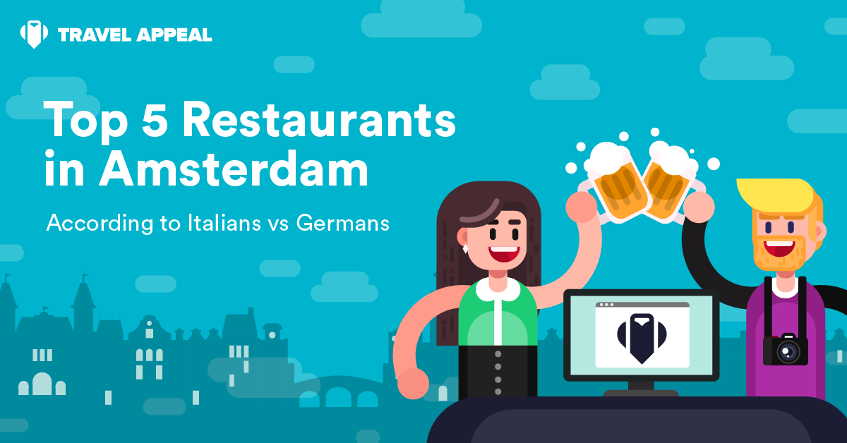 [Infographic] Top 5 restaurants in Amsterdam – according to Italians vs. Germans
