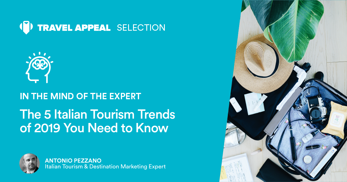 The 5 Italian Tourism Trends of 2019 You Need to Know