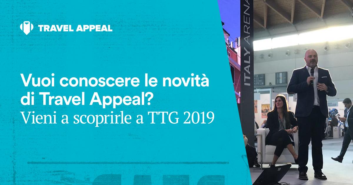 Vuoi conoscere le novità di Travel Appeal? Vieni a scoprirle a TTG 2019