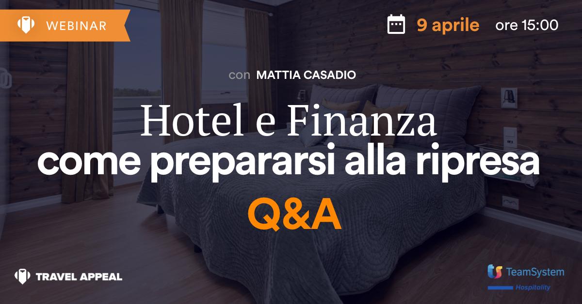 Q&A Webinar: Hotel e Finanza - Come prepararsi alla ripresa